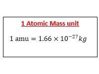 1 Atomic mass unit